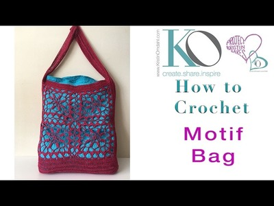 How to Crochet A Large Tote Bag with Motifs