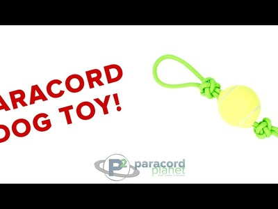 How To Make A Paracord Dog Toy - Paracord Planet Tutorial