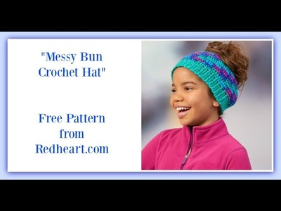 """Messy Bun Crochet Hat""-Redheart free pattern"