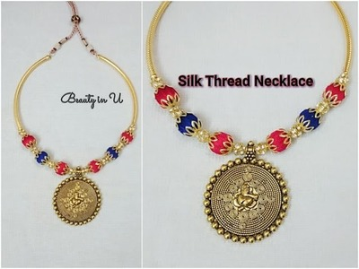 Simple and Beautifull Silk Thread Necklace | Tutorial