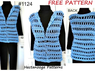WOMENS CROCHET VEST, free Pattern #1124, QUICK EASY summer vest