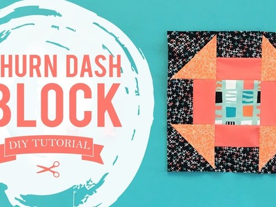 AGF Quilt Block Collection: Churn Dash Block Tutorial