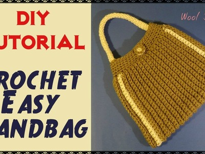 DIY Tutorial - Crochet Easy Handbag