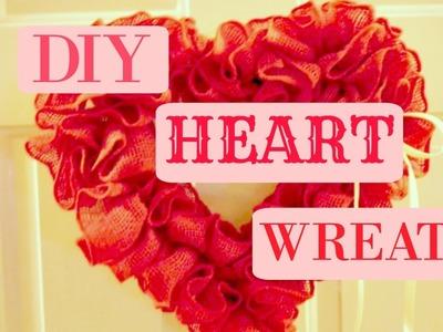 DIY Valentines Heart Wreath | 2017