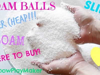 DIY WHERE TO BUY FOAM BALLS SUPER CHEAP!!! MAKE YOUR OWN FLOAM & SLIME!!!