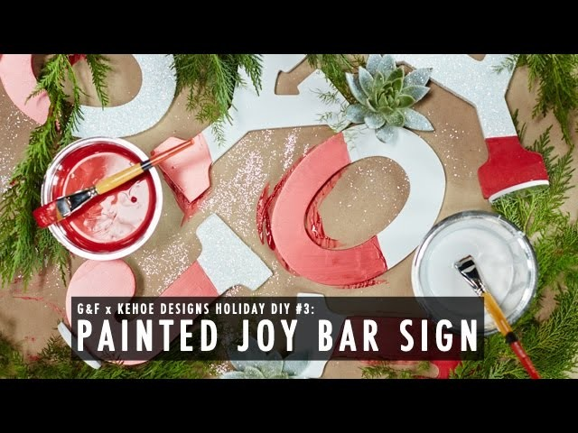 G&F x Kehoe Designs DIY: Painted Bar Sign