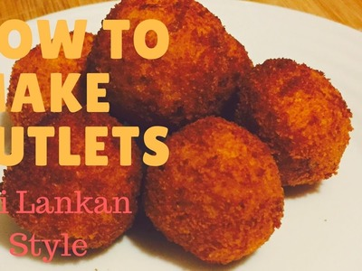 How to make cutlets- Sri Lankan cutlets