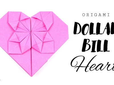 Money Origami Heart Tutorial ♥︎ DIY ♥︎ Paper Kawaii