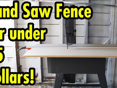 Band Saw Fence for under 15 dollars!