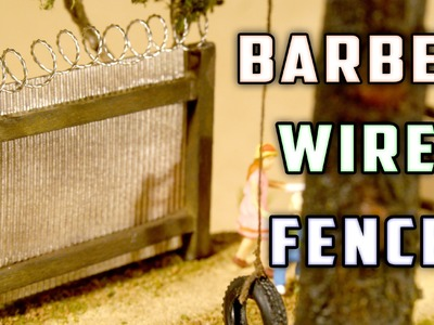 Barbed Wire Fence - Model Railroad - How-To
