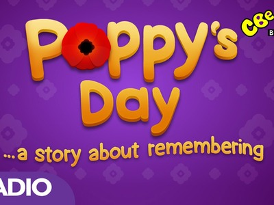 "CBeebies Radio: ""Poppy's Day"""