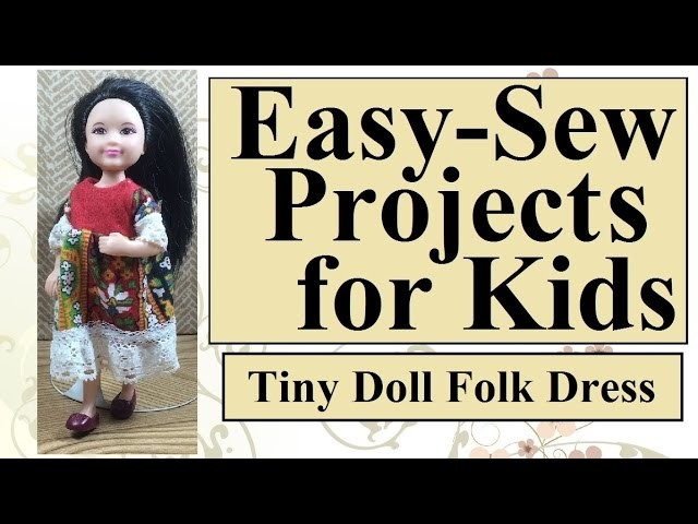 Easy Sewing Project for Kids: Sew a Chelsea™ Doll Dress
