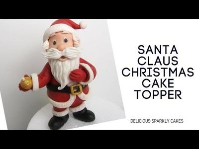 How to make a Santa Claus Christmas Cake Topper