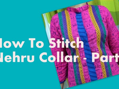 How to stitch Nehru collar - Part 1