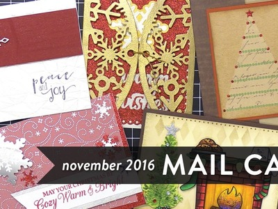 Mail Call November 2016 - Holiday Cards from YOU!