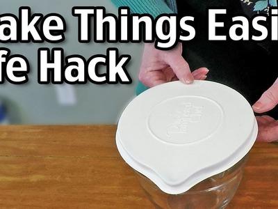 Make Things Easier - Life Hacks
