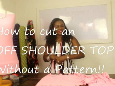 MAKING AN OFF.SHOULDER TOP, PERFECT FIT! NO PATTERNS IN 30MINS