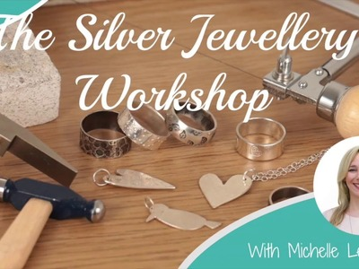 The Silver Jewellery Workshop - Jewelry School Online Course Trailer