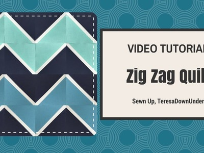 Video tutorial: quick and easy Zig zag quilt