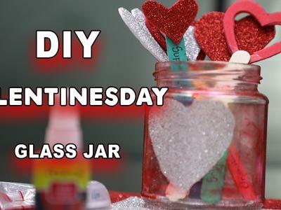 DIY glass Love jar    Valentine Day  2017   Crafts and Creations