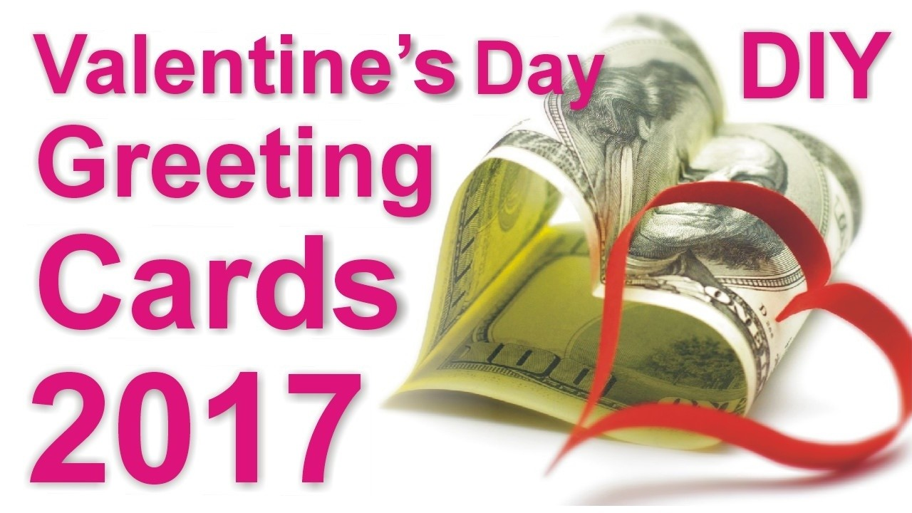 DIY Greeting Cards Valentine's Day 2017 Learn How to Make Simple Easy Handmade Love Greeting Cards