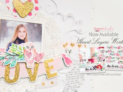 Heart Layers scrapbook page 2