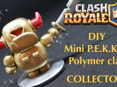 COLLECTOR! DIY Clash Royale GOLDEN Mini P.E.K.K.A. - Polymer clay tutorial