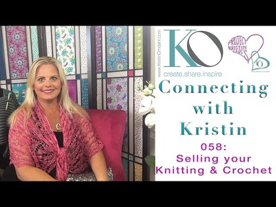 Connecting with Kristin 058: selling your knitting and crochet copyright