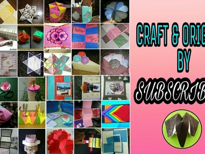 "Craft and Origami by  by Paper Folds ""SUBSCRIBERS"" - (Edition 2) #710"
