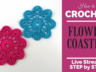 Crochet tutorial - How to crochet a flower coaster - Live Stream