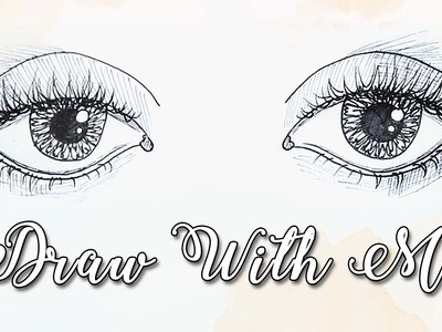 ✎DRAW WITH ME: Eyes - Easy Tutorial Using a Pen!