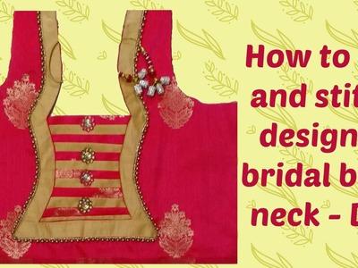 How to cut and stitch designer bridal back neck - DIY