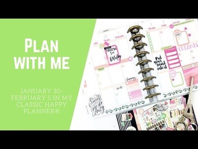 PLAN WITH ME- CLASSIC HAPPY PLANNER®- JANUARY 30-FEBRUARY 5