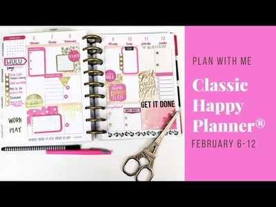 Plan With Me- Classic Happy Planner®- February 6-12
