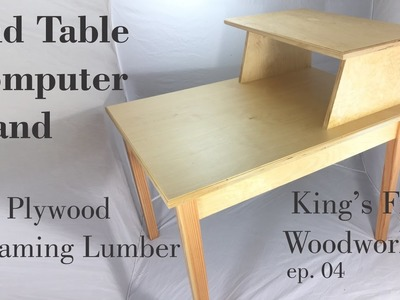 04 How to Make End Table Computer Stand Plywood & Framing Lumber