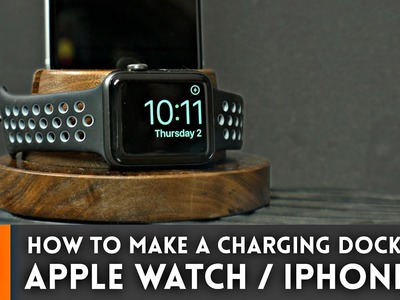 Apple Watch & iPhone Charging Dock. Woodworking How To