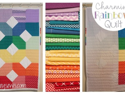 Charming Rainbows Quilt How to | Whitney Sews | #CharmingRainbowsQuilt