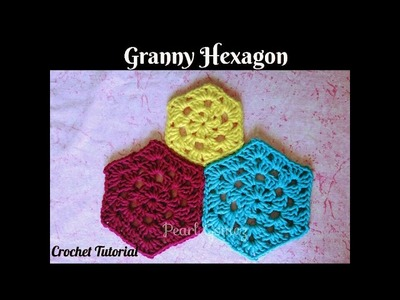 Crochet Made Easy - How to make a Granny Hexagon (Tutorial) ♥ Pearl Gomez ♥
