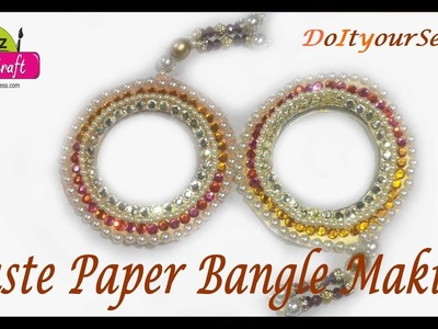 DIY: How to made with waste paper. bangle making at home