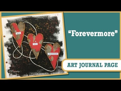 How to: Art Journal Page - Forevermore