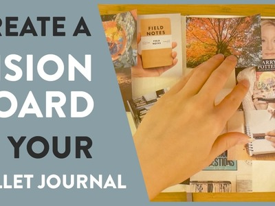 How To Create a Vision Board In Your Bullet Journal