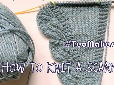 HOW TO KNIT A SCARF: Saroyan scarf