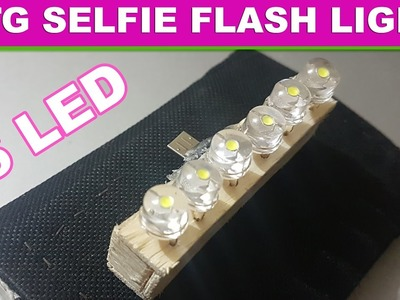 How To Make 6 LED Otg Selfie Flashlight  For Android Phone and Tablet Easy Way