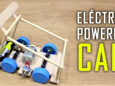 How To Make a Car | Electric Powered Car | Motor Car