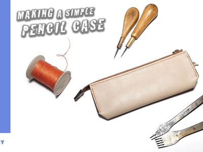 How to Make a Leather Pencil  Case.Pen case.Leathercraft