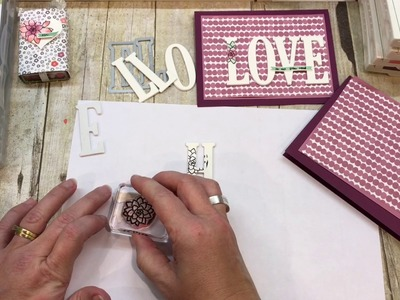 How to make a LOVE or HELLO card with Letter Dies and Oh So Succulent