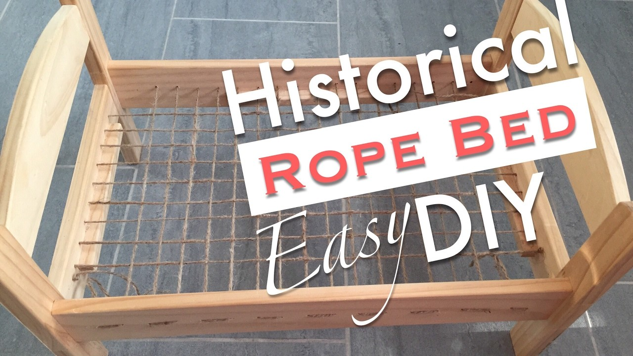 HOW TO MAKE A ROPE BED