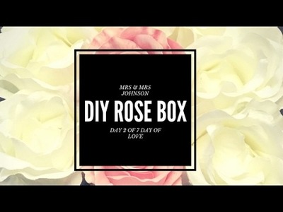 How to make a Rose Gift Box : Affordable Gift Idea