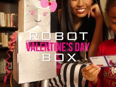How to Make a Valentine's Day Robot Box