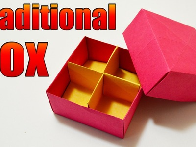 How to make an ORIGAMI BOX (Traditional)